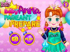 Baby Anna Pageant Prepare