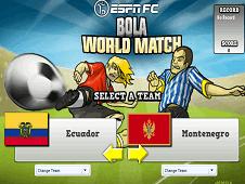 Bola World Match