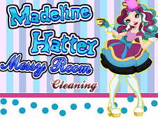 Madeline Hatter Messy Room Cleaning