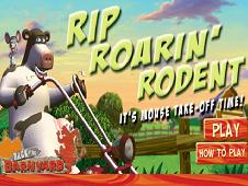 Rip Roarin Rodent