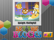 Rocket Monkeys Set The Blocks