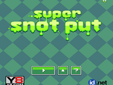Super Snot Put
