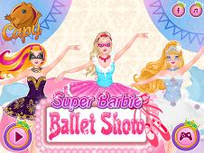 Super Barbie Ballet Show