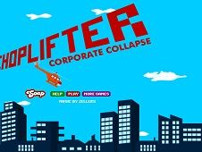 Choplifter Corporate Collapse