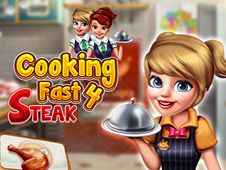 Cooking Fast 4: Steak