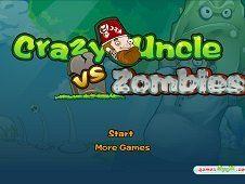 Crazy Uncle vs Zombie