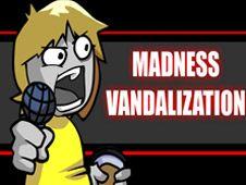 FNF: Madness Vandalization
