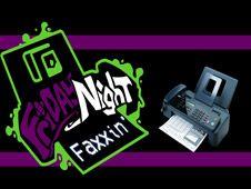 Friday Night Faxxin' vs Fax Machine