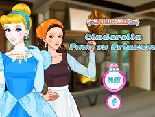 Cinderella Poor vs Princess