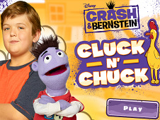 Crash and Bernstein Cluck and Chuck
