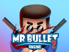 Mr. Bullet 2