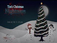 Tims Christmas Nightmare